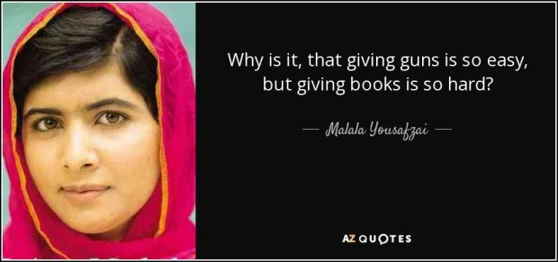 quote-why-is-it-that-giving-guns-is-so-easy-but-giving-books-is-so-hard-malala-yousafzai-87-69-95